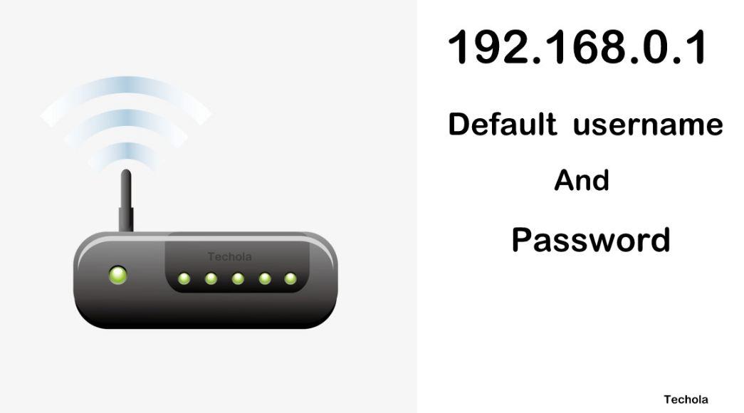 192 168 0 1 – 192 168 o1 Router Default Login Password