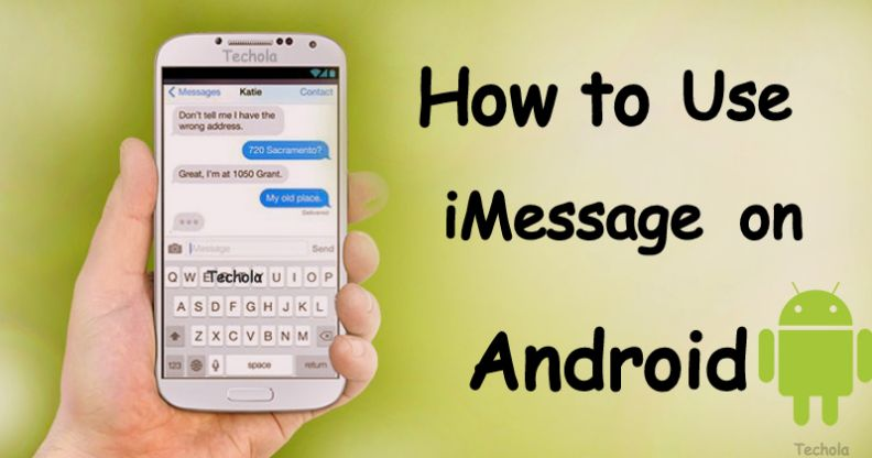 iMessage For Android | Best iMessage Alternatives 2019 - Techola net