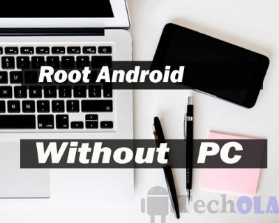 Step by step Guide To Root Android Without PC/Computer 2019