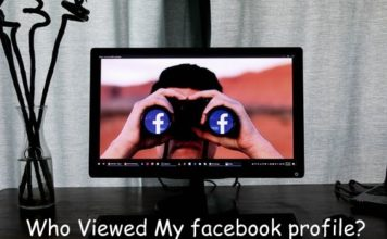 How to find who viewed my facebook profile