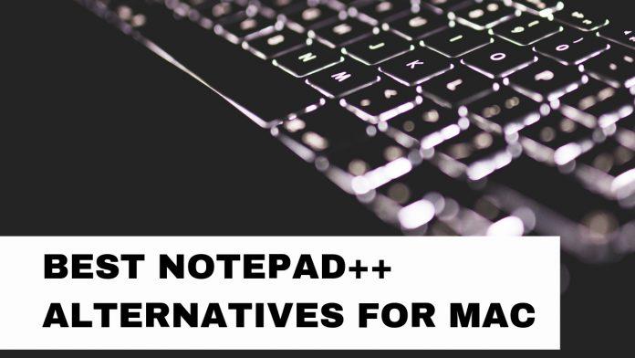 Best Notepad++ Alternatives for MacOS